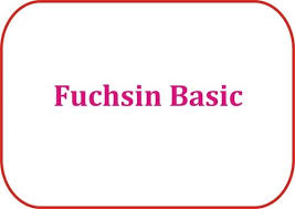 Basic Fuchsin
